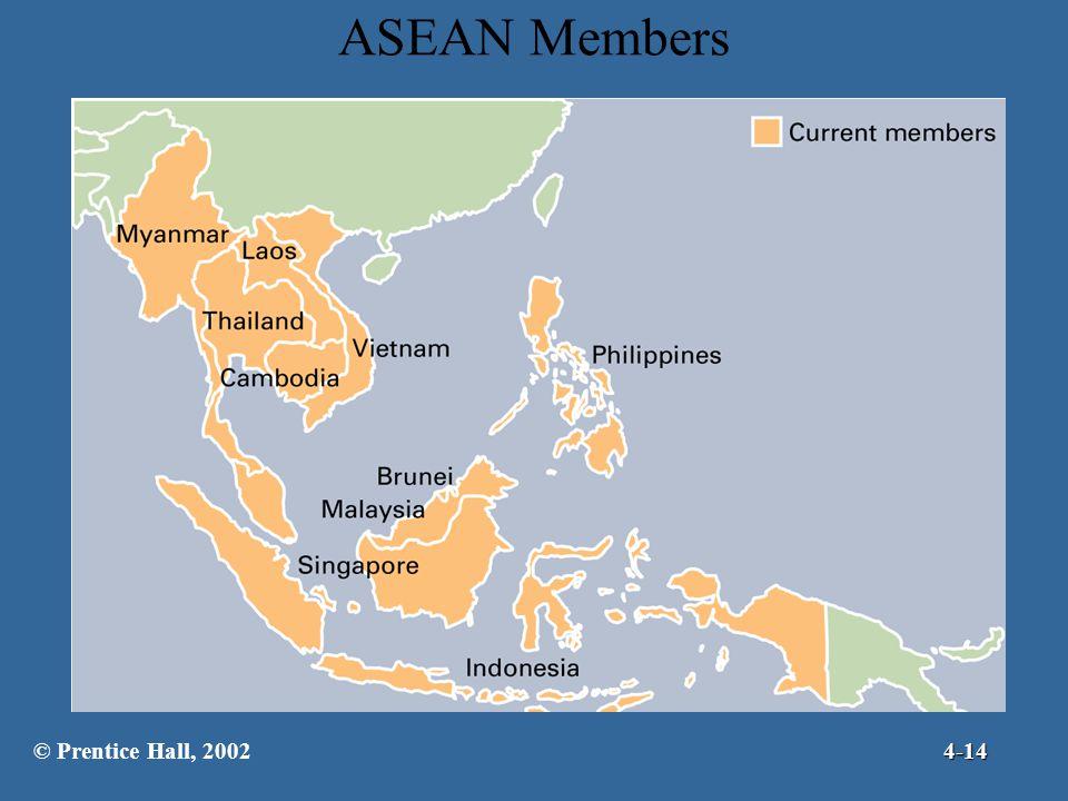 ASEAN Members © Prentice Hall, 20024-14