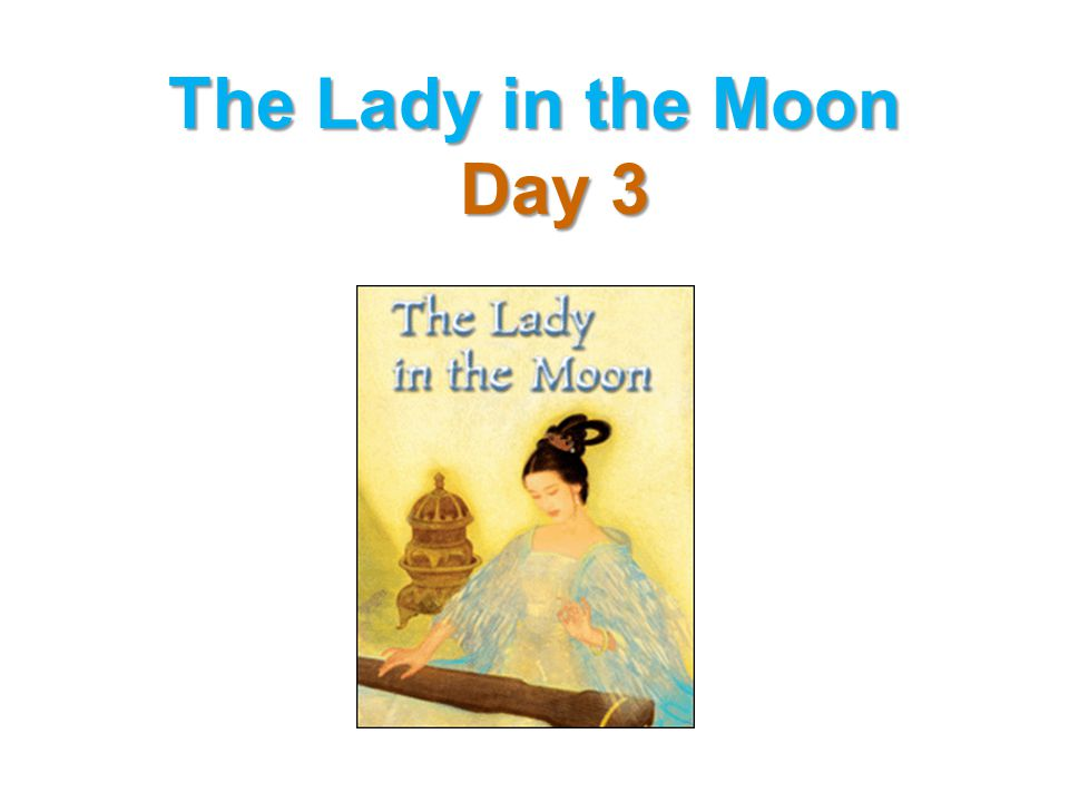 The Lady in the Moon Day 3