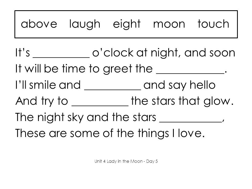 above laugh eight moon touch It's __________ o'clock at night, and soon It will be time to greet the ____________.
