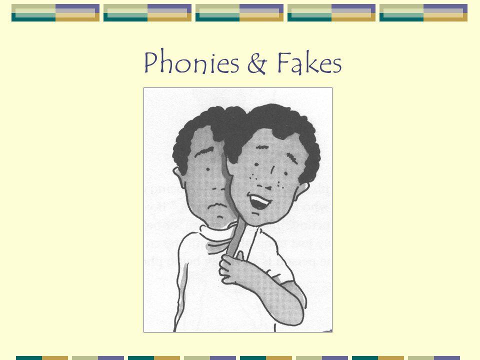 Phonies & Fakes