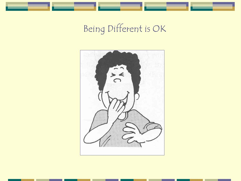 Being Different is OK