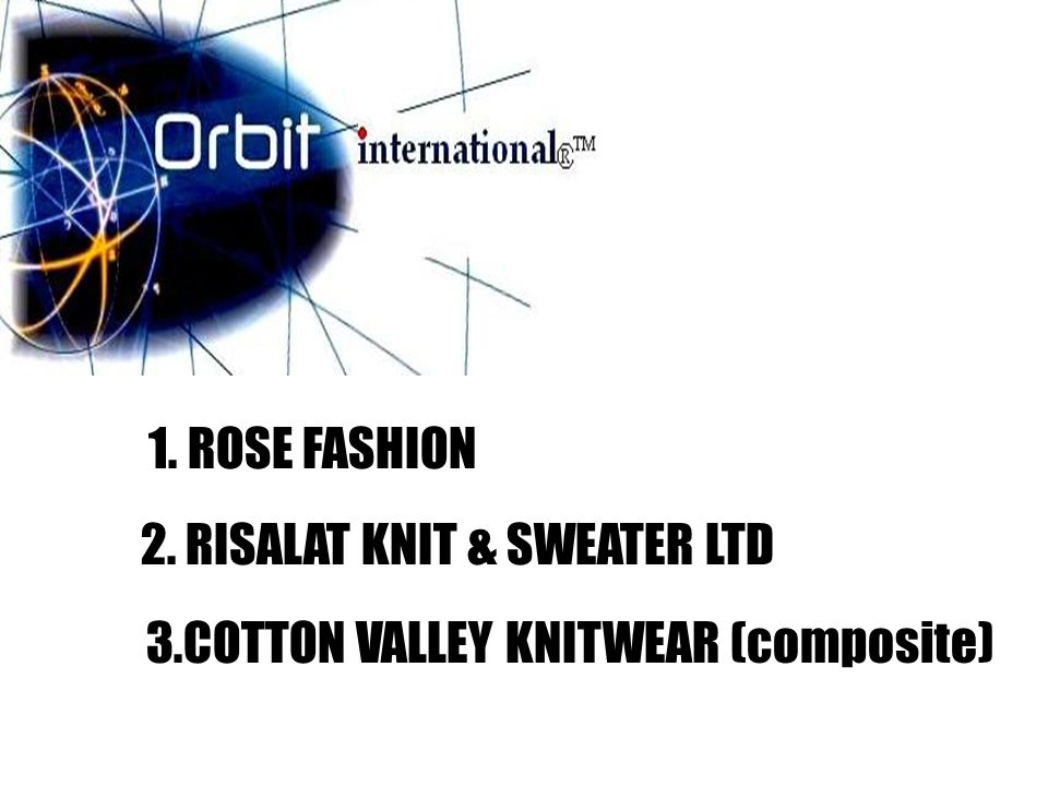 1. ROSE FASHION 2. RISALAT KNIT & SWEATER LTD 3.COTTON VALLEY KNITWEAR (composite)