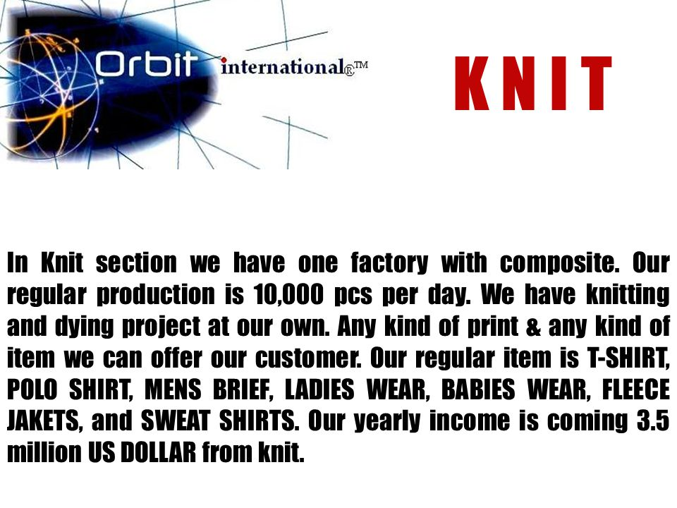 In Knit section we have one factory with composite.