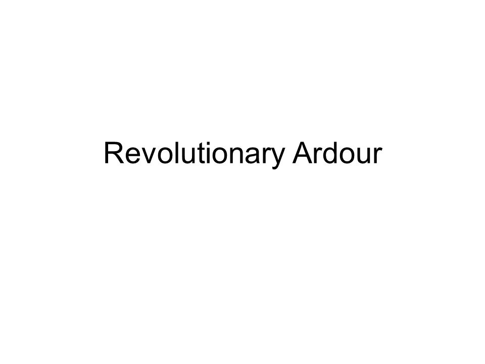 Revolutionary Ardour