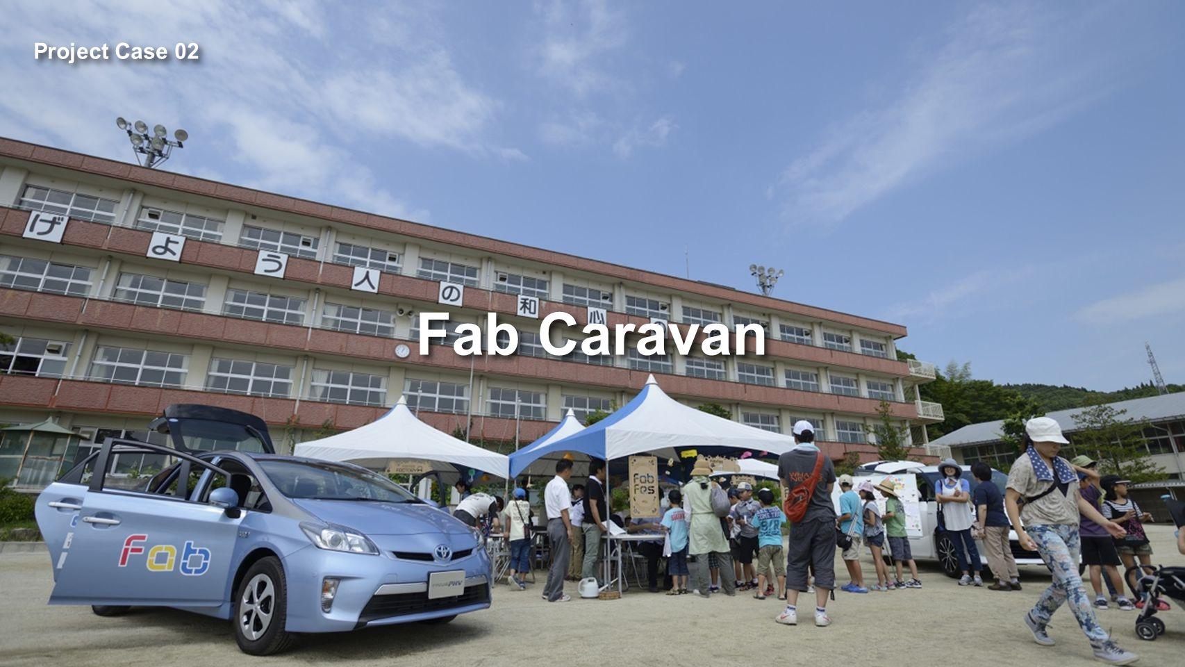 Fab Caravan Project Case 02