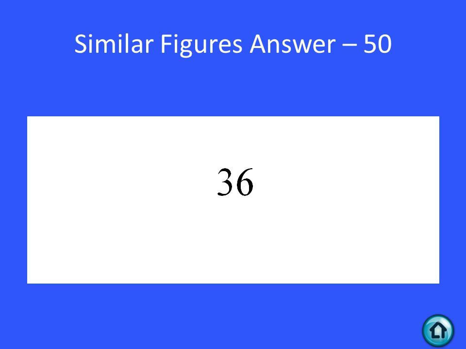 Similar Figures Answer – 50
