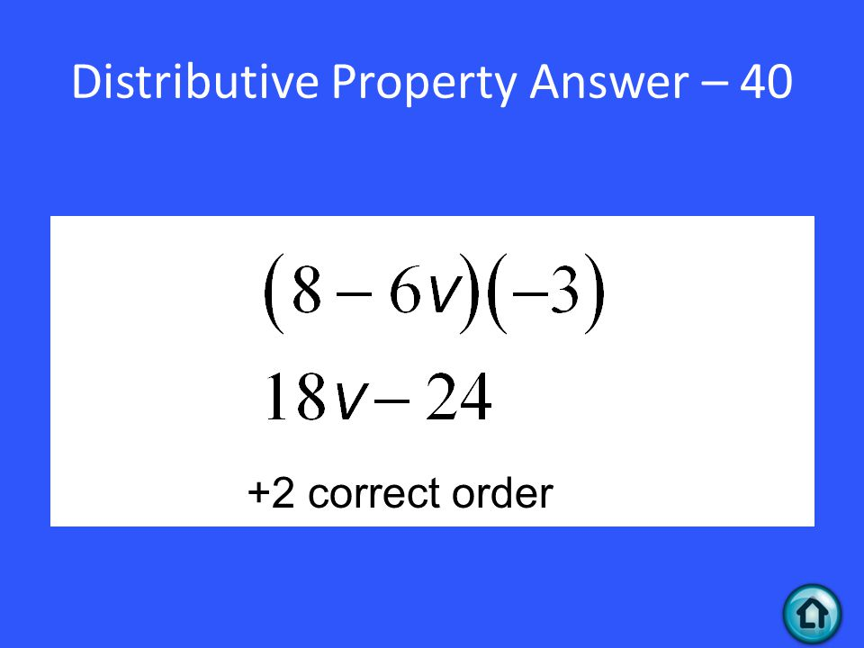 Distributive Property Answer – 40 +2 correct order