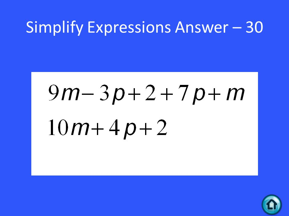 Simplify Expressions Answer – 30