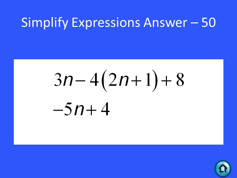Simplify Expressions Answer – 50