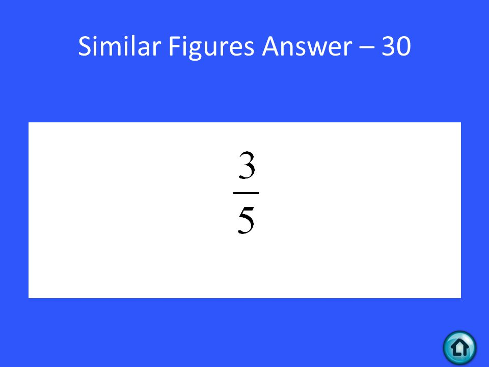 Similar Figures Answer – 30