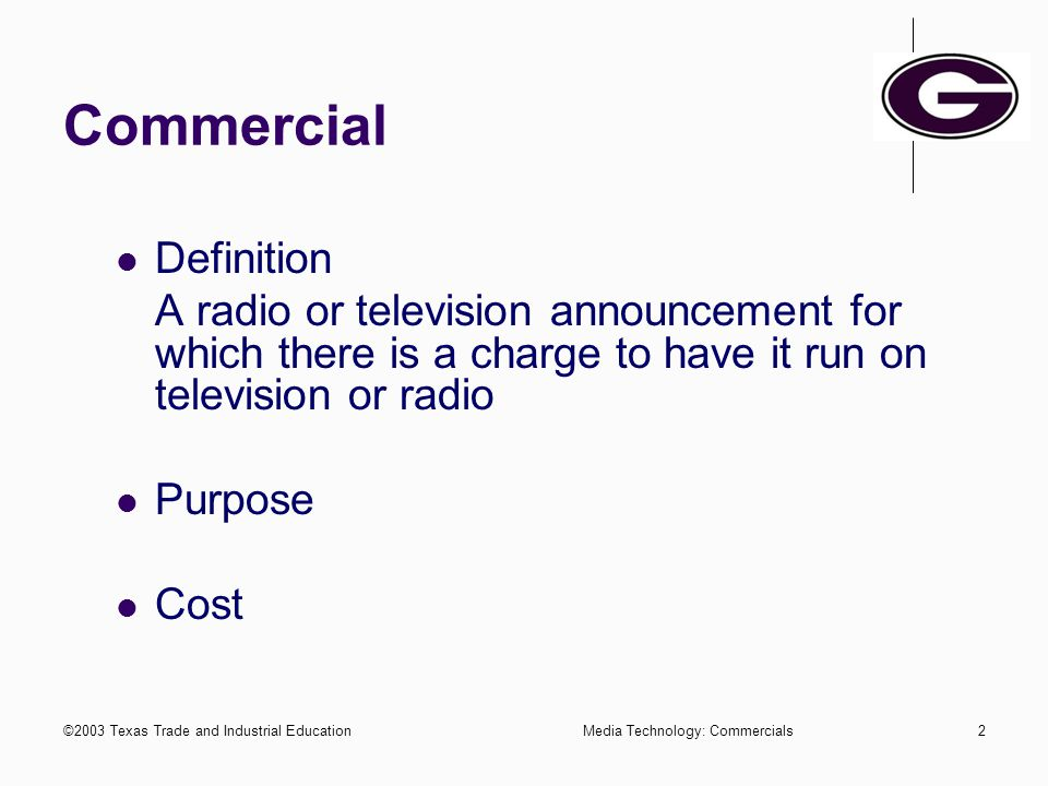 ©2003 Texas Trade and Industrial Education1 A/V Production Commercial Parody