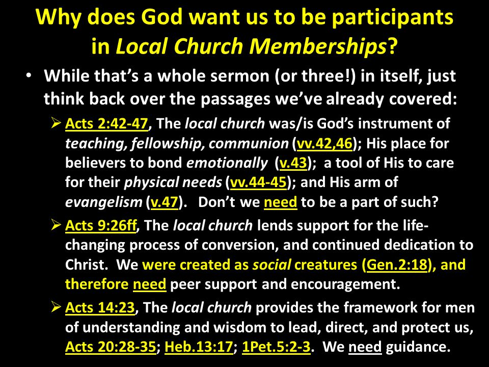Why does God want us to be participants in Local Church Memberships.