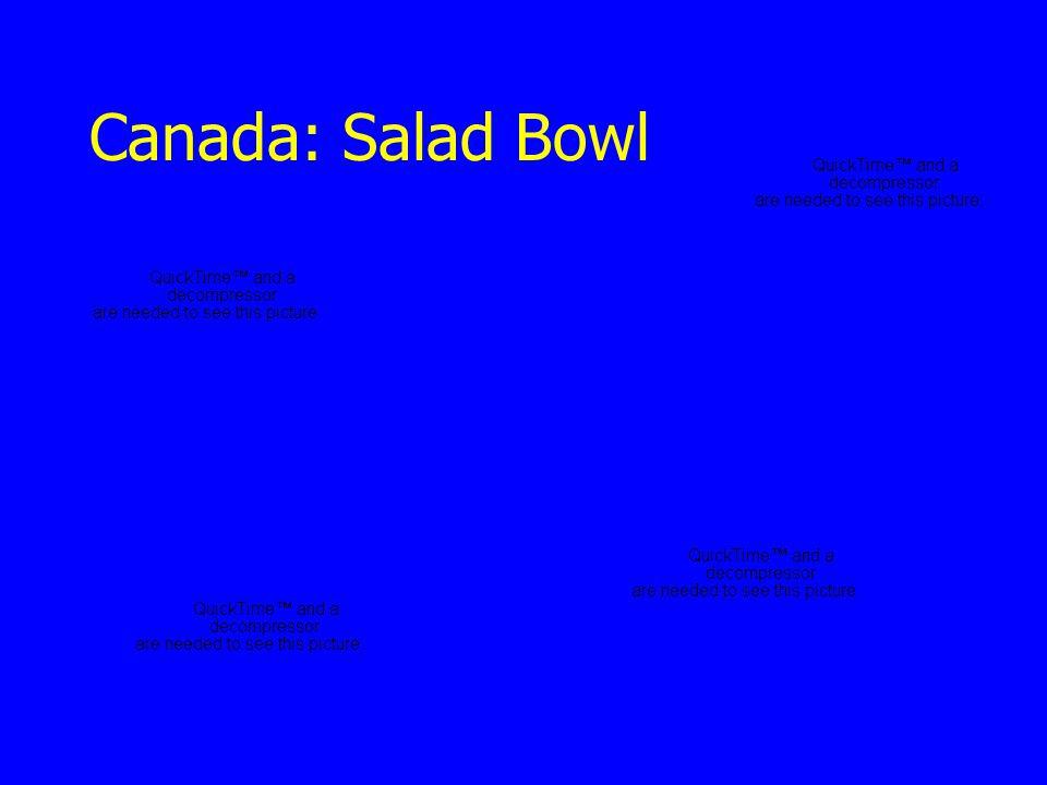 Canada: Salad Bowl