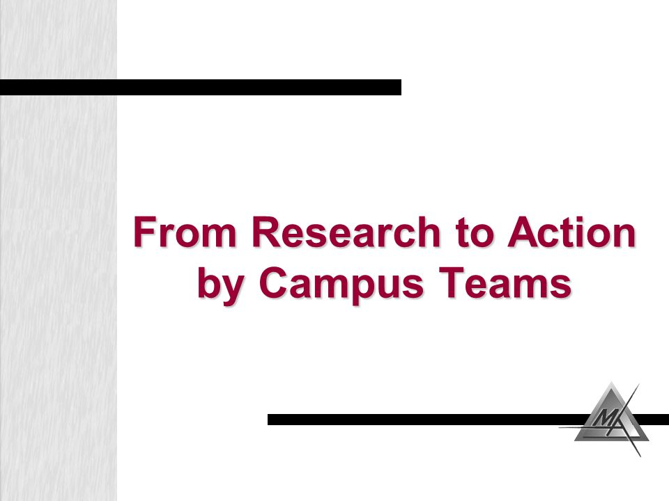 From Research to Action by Campus Teams