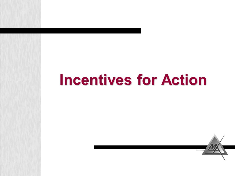 Incentives for Action