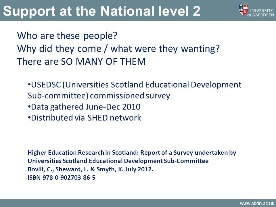 www.abdn.ac.uk Findings - demographics CAVEAT: N=120 16/20 Scottish HEIs responded 70% female, 30% male 41% lecturer, 12% senior lecturer 69% discipline based, 22% academic developers …of 69%, medicine/health 19%, education 12%