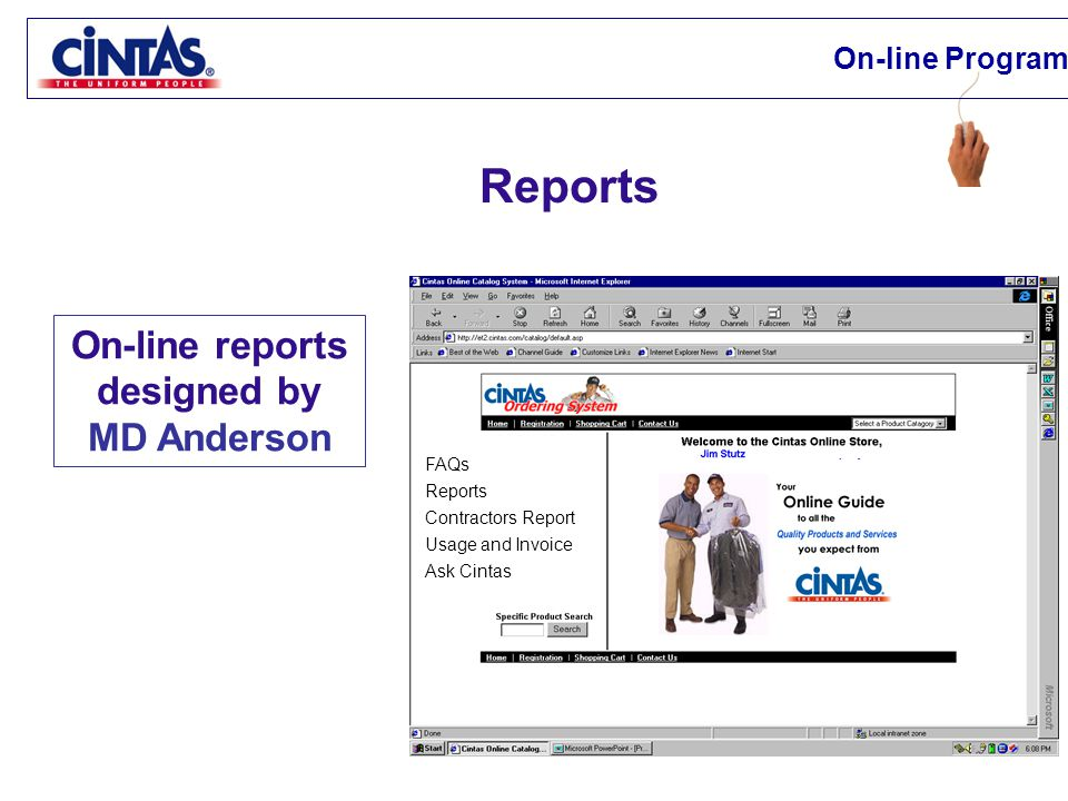 Reports FAQs Reports Contractors Report Usage and Invoice Ask Cintas On-line reports designed by MD Anderson On-line Programs