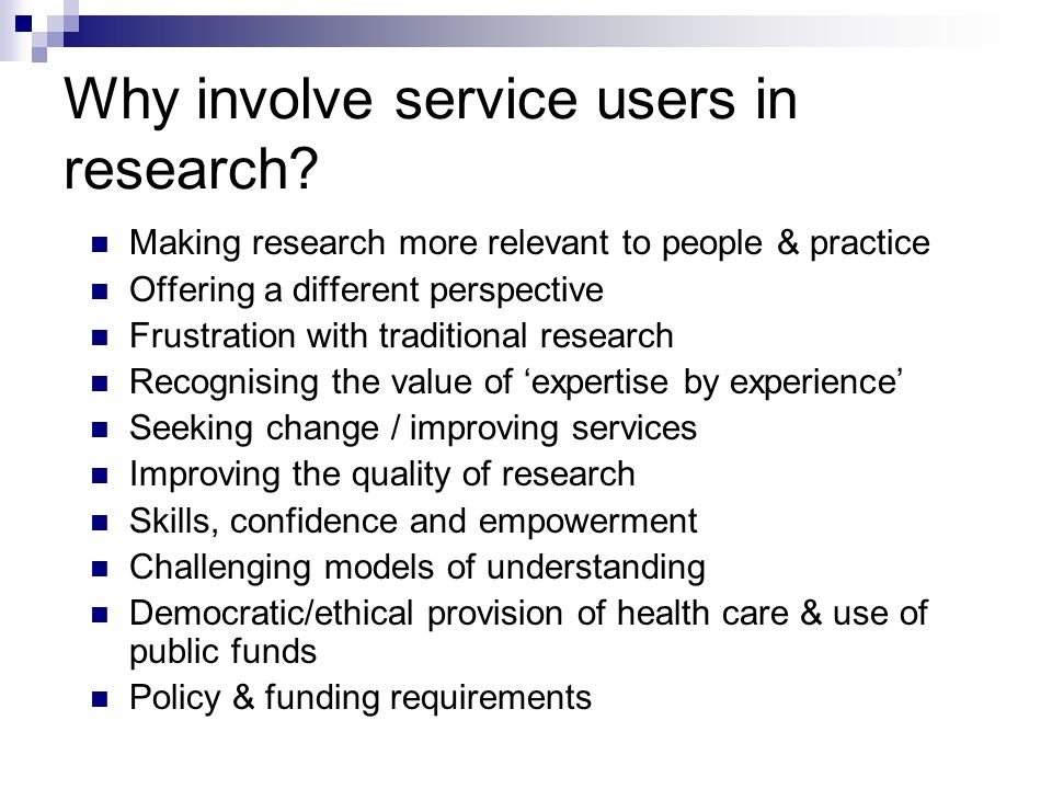Why involve service users in research.