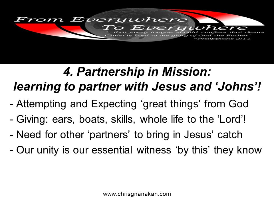 4. Partnership in Mission: learning to partner with Jesus and 'Johns'.