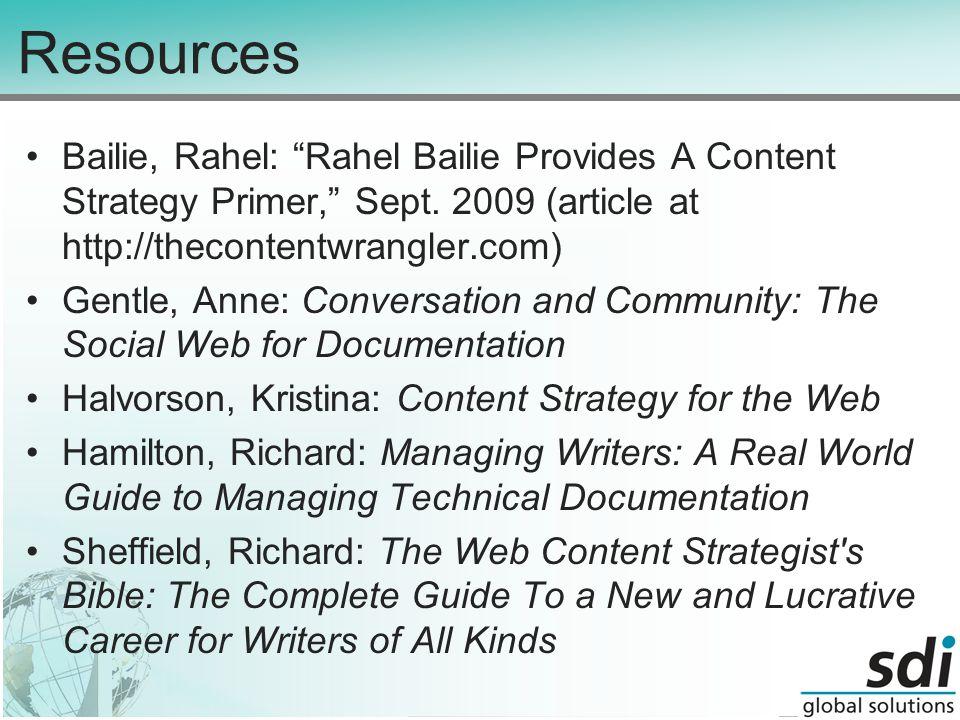 Resources Bailie, Rahel: Rahel Bailie Provides A Content Strategy Primer, Sept.