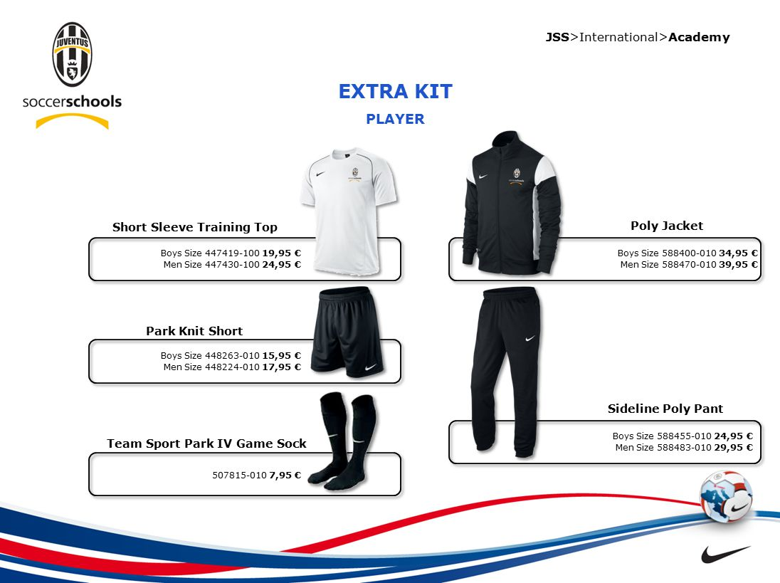 JSS>International>Academy EXTRA KIT PLAYER Short Sleeve Training Top Park Knit Short Poly Jacket Sideline Poly Pant Team Sport Park IV Game Sock Boys