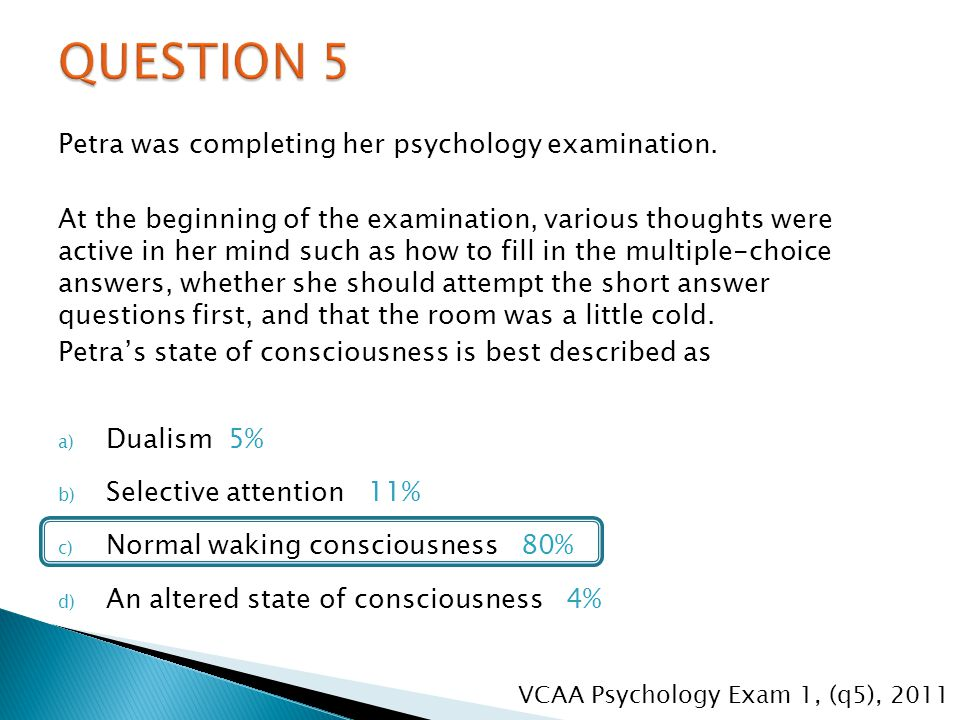 Petra was completing her psychology examination.