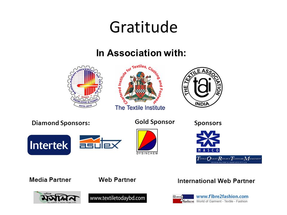 Gratitude In Association with: Diamond Sponsors: Gold Sponsor Sponsors Media PartnerWeb Partner International Web Partner