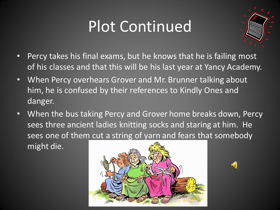 Plot The Sequence of Events Percy Jackson goes on a field trip to the Metropolitan Museum of Art with his Latin teacher, Mr. Brunner, and his pre-alge