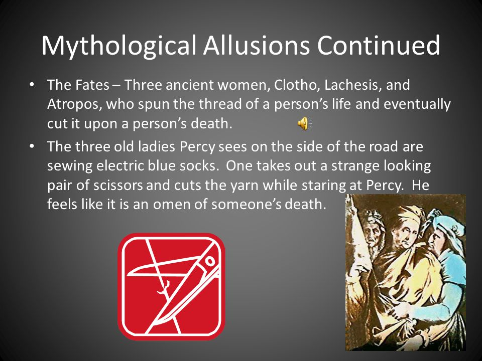 Mythological Allusions Continued Harpy – an ugly bird woman who eats people in ancient Greek myths. Mrs. Dodds is a Harpy disguised as a math teacher.
