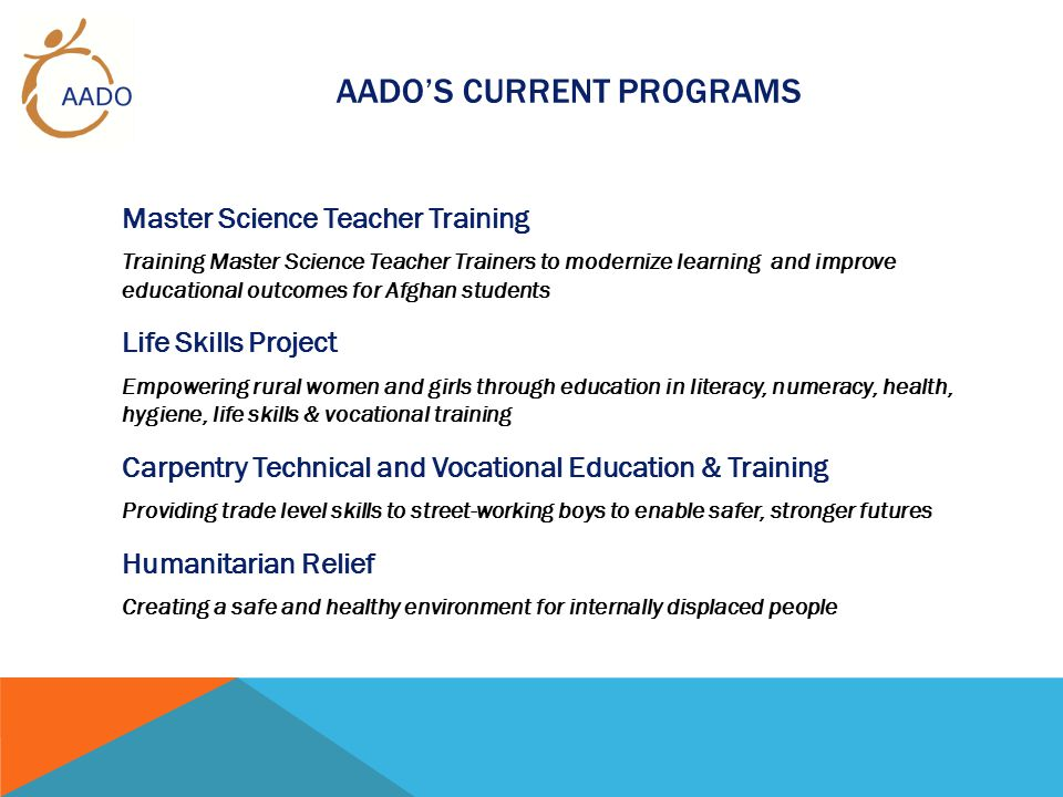AADO'S CURRENT PROGRAMS Master Science Teacher Training Training Master Science Teacher Trainers to modernize learning and improve educational outcome