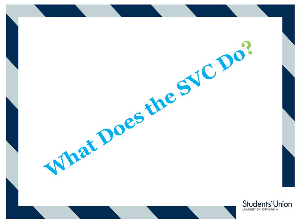 What Does the SVC Do?