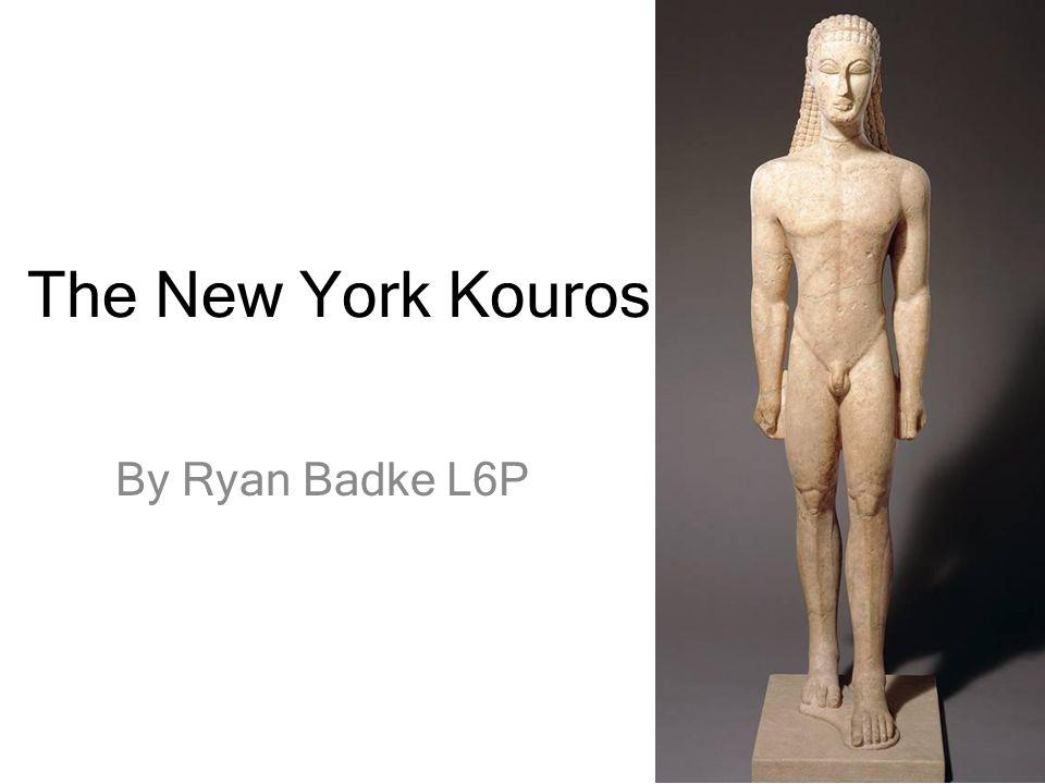 The New York Kouros By Ryan Badke L6P