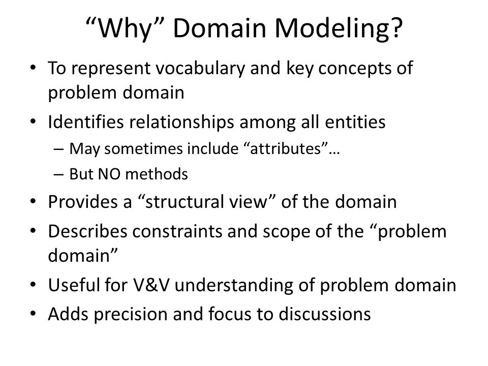Why Domain Modeling.