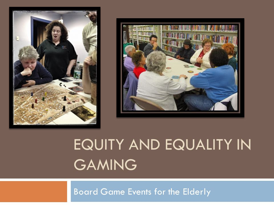 Evaluation of need  Issues with Video Games:  Accessibility tends to be a challenge due to physical determinants (carpal tunnel, poor eyesight, arthritis)  Large learning curve  Lack of a social experience.