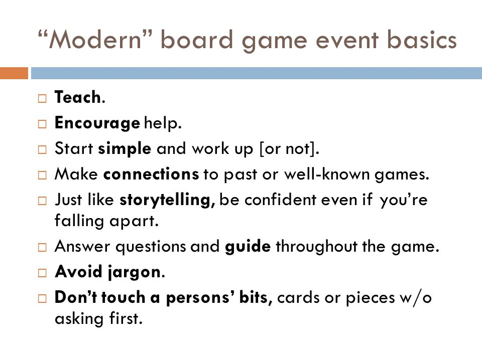 A few words on teaching games. Moderate, don't play.