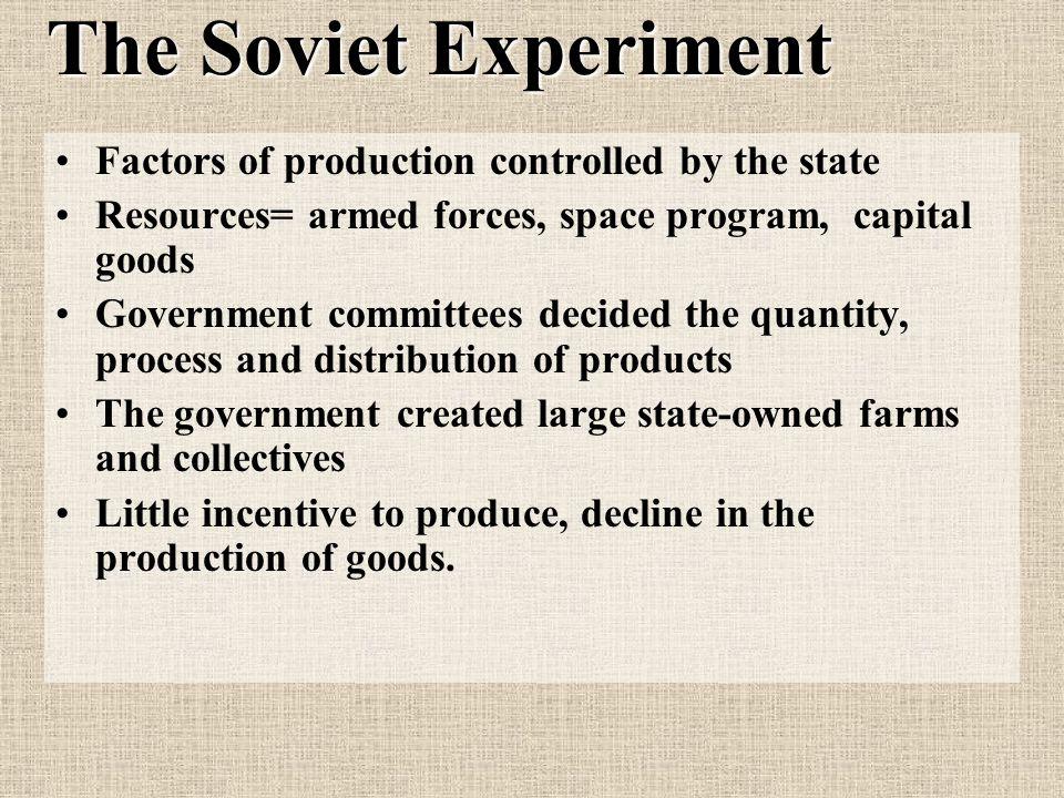 The Soviet Union The Bolshevik Revolution (1917) Lead by Vladimir Lenin Creates a centrally planned economy