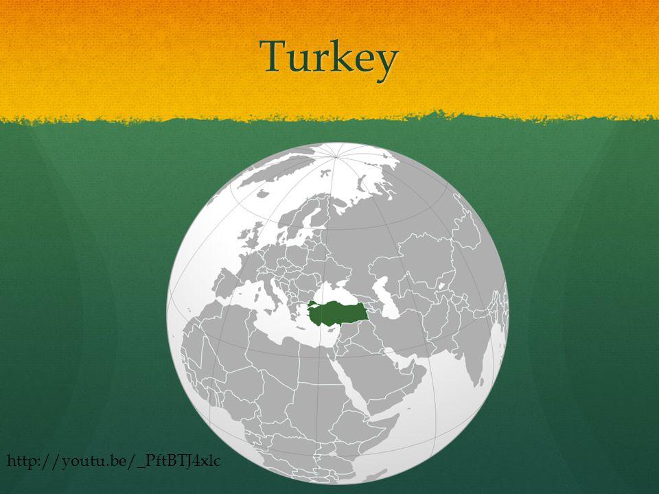 Turkey http://youtu.be/_PftBTJ4xlc