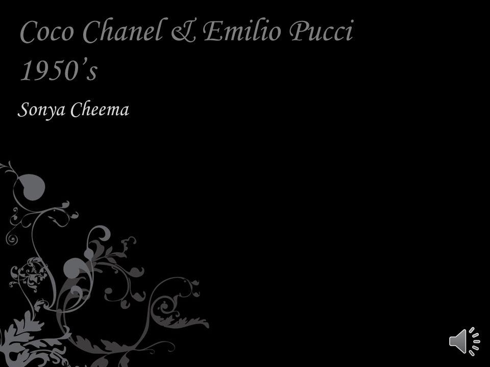 Coco Chanel & Emilio Pucci 1950's Sonya Cheema