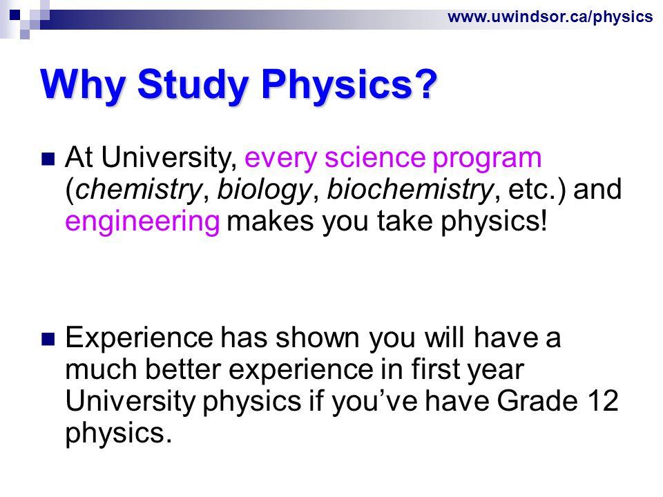 www.uwindsor.ca/physics Additional Information