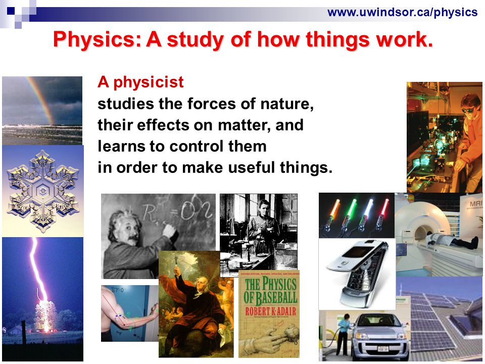 www.uwindsor.ca/physics Pathways to Medical Physics Career See: http://www.aapm.org American Association of Physicists in Medicine (AAPM) Society