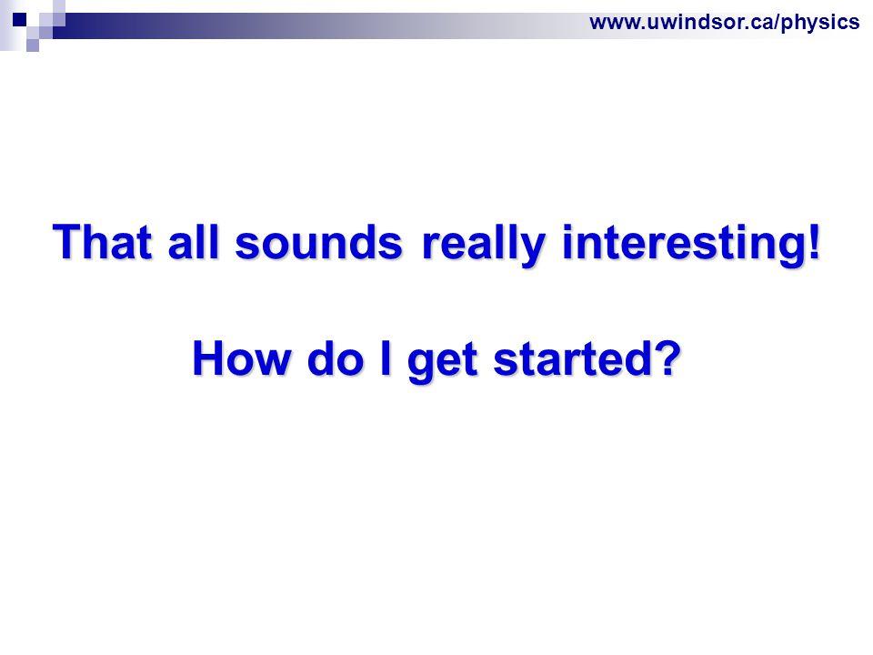 www.uwindsor.ca/physics Which stream/option should I choose.