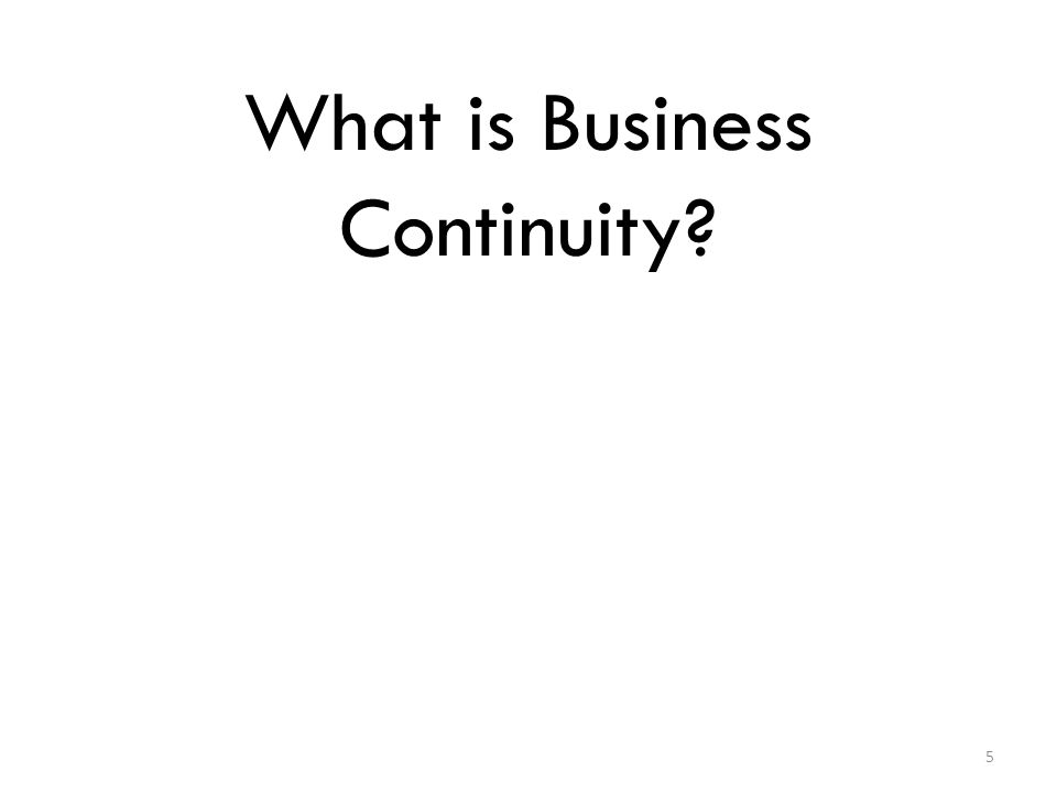 What is Business Continuity 5