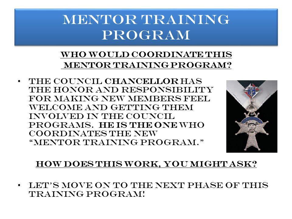 At this point in time, I would like to thank all of you here today, for Your attention and interest in this Program so far, the new mentor training program. Now, It's my pleasure to introduce you to D.D.