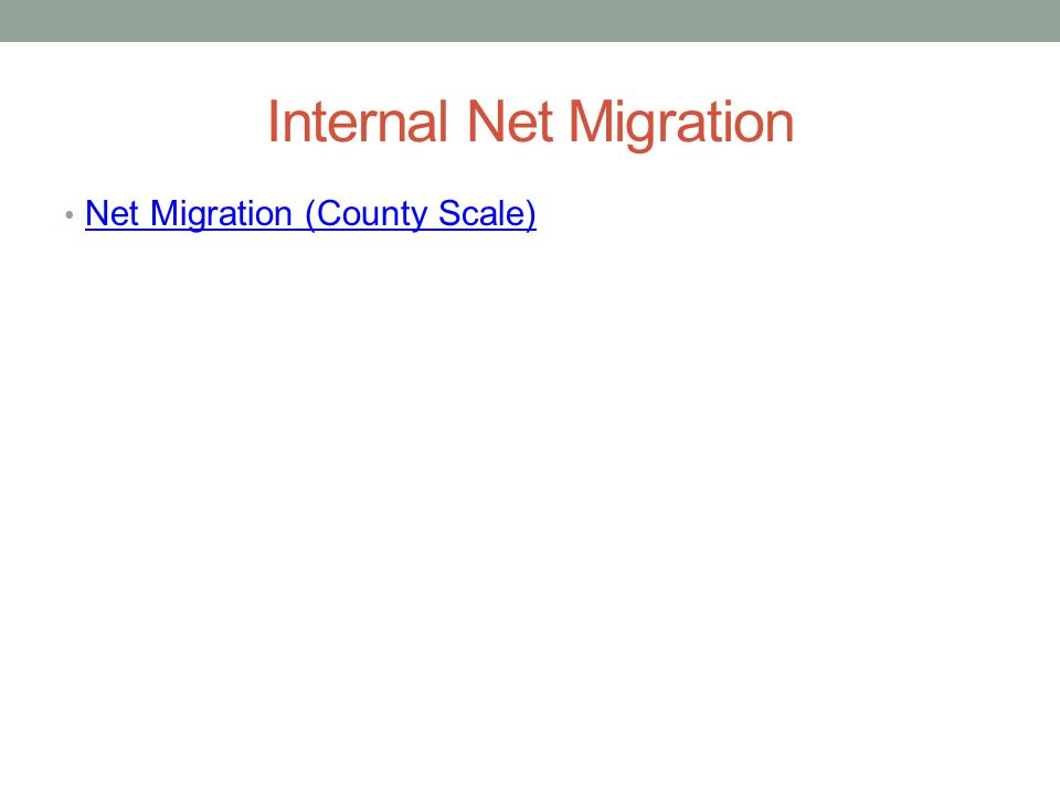 Internal Net Migration Net Migration (County Scale)