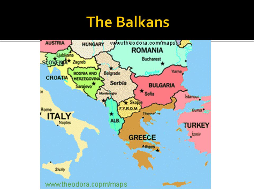  The Balkans are an important place for students to learn about because this region has affected American history.