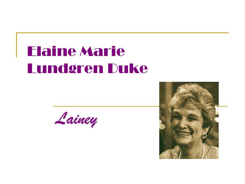 Elaine Marie Lundgren Duke Lainey