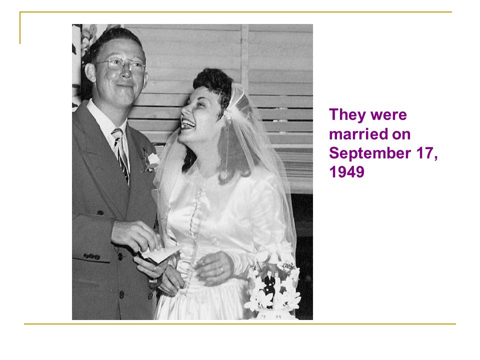 They were married on September 17, 1949