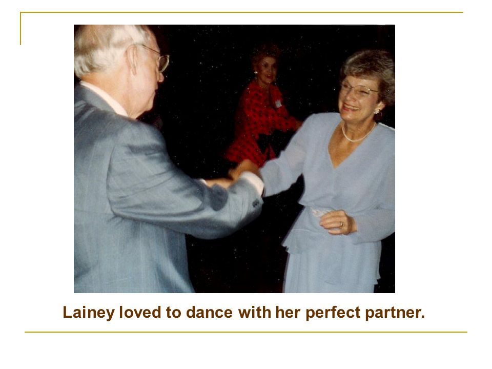 Lainey loved to dance with her perfect partner.