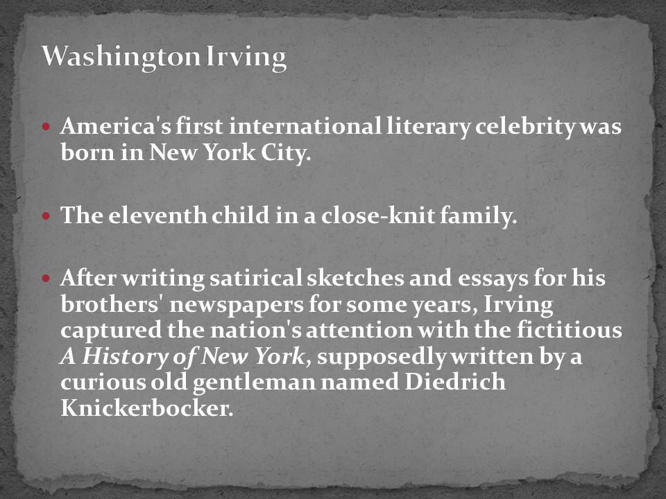 America s first international literary celebrity was born in New York City.