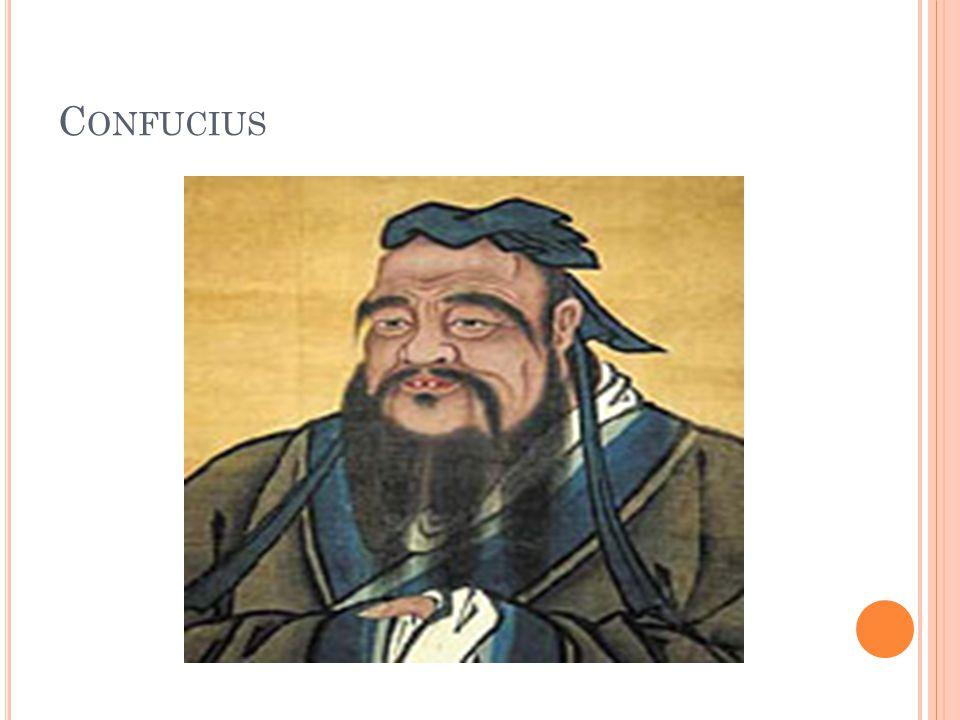 C ONFUCIUS